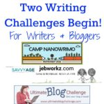 Two Writing Opportunities: Camp NaNoWriMo & Ultimate Blog Challenge