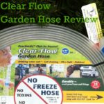 Review of the Clear Flow Garden Hose.
